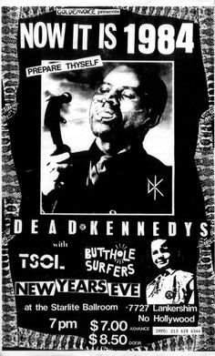 The Dead Kennedys, TSOL, Butthole Surfers, 1984