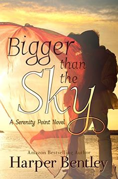 On sale for 99 cents Bigger Than the Sky (Serenity Point Book 1) by Harper Bentley http://www.amazon.com/dp/B00O2A09GY/ref=cm_sw_r_pi_dp_-plWvb14DCN9F