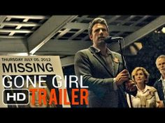 Gone Girl OFFICIAL TRAILER [HD]  October 3rd!  Can't wait!