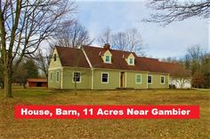 JUST LISTED!  11845 Kenyon Road, Mount Vernon, Ohio 43050  Enjoy the rural Gambier-area lifestyle on 11 Acres with barn and 5 Acres fenced for horses or 4-H projects. Pick your own apples. Room for a garden. Explore the pine woods out back. The 3036 s.f. home has 4 Bedrooms, 2 full baths, Huge open kitchen, Hardwood floors, Lots of Room, plus a large breezeway/porch room & a 3 car garage with spacious loft above.