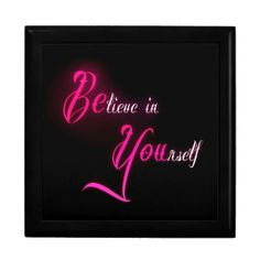 Believe in Yourself - be You tattoo girly quote jewelry box