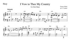 I Vow to Thee My Country for Harp   Janet Lanier Gustav Holst, Harp, Vows, Sheet Music, Country, Rural Area, Country Music, Music Sheets