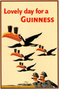 Lovely day for a Guinness Beer Advertising Poster # 10 Of A Series ,John Gilroy Pub Vintage, Vintage Labels, Poster Retro, Retro Ads, Sous Bock, Non Plus Ultra, Beer Poster, Advertising Poster, Creative Advertising