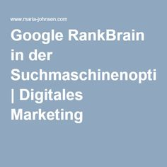 Google RankBrain in der Suchmaschinenoptimierung | Digitales Marketing