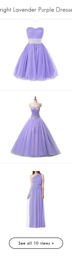 """""""Bright Lavender Purple Dresses"""" by tegan-b-riley on Polyvore featuring dresses, gowns, purple evening gowns, prom ball gowns, beaded gown, prom dresses, prom gowns, quinceanera dresses, long purple dress and party dresses"""