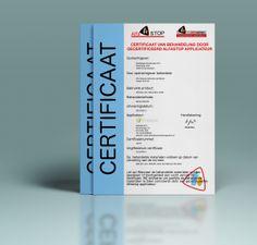Certificaten geven garantie en waarde. Deze waarde houden wij hoog. Info over: Het certificaat van behandeling, productcertificaat en het invulcertificaat.