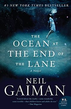 1 - a book by an author you haven't read before: The Ocean at the End of the Lane: A Novel by Neil Gaiman