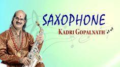 Classical Instrumental - Saxophone - Dr.Kadri Gopalnath - Hanumana Mathave
