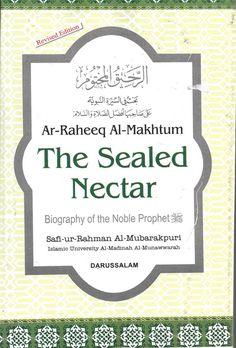 The Sealed Nectar Life of Prophet Muhammad Safi ur Rahman Al Mubarakpuri P B Prophet Muhammad Biography, Paperback Books, English, How To Apply, Things To Sell, Medium, Ebay, Islam, Personalized Items