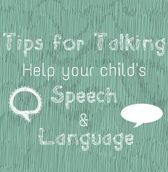 Helping your child's speech and language #Parentingtips http://www.topsecretmaternity.com/