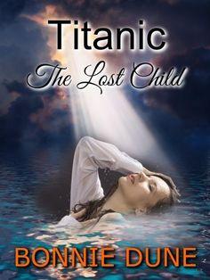 Titanic The Lost Child (A Titanic Mystery Series Book 1), http://www.amazon.com/dp/B00GMRE0AG/ref=cm_sw_r_pi_awdm_WoDawb1PJE44Q