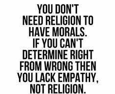 Narcissists don't have morals however religious they may pretend to be.