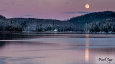 Moon over Aroostook River - Paul Cyr photography Northern Maine, Shoot The Moon, Mountains, Sunset, Photography, Rivers, Travel, Outdoor, Portland