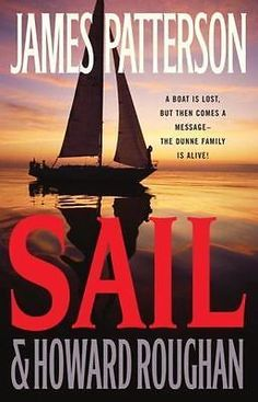 Sail by James Patterson and Howard Roughan (2008, Hardcover) Excellent condition