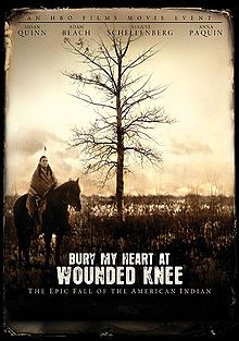 Bury My Heart at Wounded Knee is a 2007 television film adapted from the book of the same name by Dee Brown. The film was written by Daniel Giat, directed by Yves Simoneau and produced by HBO Films. The book on which the movie is based is a history of Native Americans in the American West in the late nineteenth century.