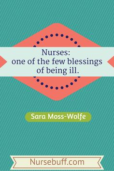 50 Nursing Quotes to Inspire and Brighten Your Day | NurseBuff #Nurse #Quotes