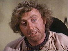 My favorite actor ever, Gene Wilder. He's starred in Young Frankenstein, Blazing Saddles, Charlie and the Chocolate Factory, etc.