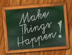 Make things happen Public Domain