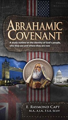 Abrahamic Covenant: A study outline of the Identity of God's People by E. Raymond Capt http://www.amazon.com/dp/0934666547/ref=cm_sw_r_pi_dp_xcUDvb08P6HTN