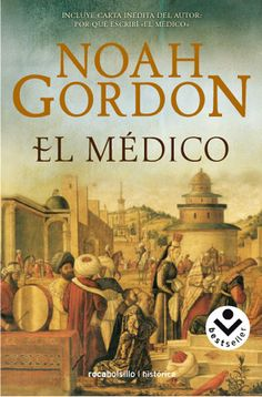 El Medico (The Physician) - Noah Gordon Book 1, The Book, Books To Read, My Books, Beloved Book, Historical Fiction, Great Books, Book Lovers, Novels