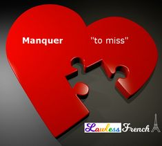 """The French verb manquer means """"to miss,"""" but causes confusion due to a strange turnaround it requires in a certain construction. Don't miss this lesson! French Verbs, French Grammar, French Phrases, French Quotes, French Sayings, French Expressions, Idiomatic Expressions, Tu Me Manques, Learning French"""