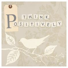 Think Positively Stampa di Marco Fabiano su AllPosters.it