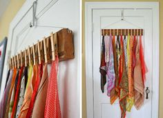 Hang a handmade organizer on your door - clothes pins to hold scarves, ties, or other small items