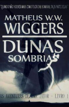 Dunas Sombrias - Capítulo 8 - A Aldeia, a Mãe e os Sonhos - Parte 2 #wattpad #fantasia