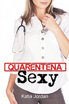 Quarentena Sexy por Katia Jordan, http://www.amazon.com.br/gp/product/B0128IRYJG/ref=as_li_qf_sp_asin_il_tl?ie=UTF8&camp=1789&creative=9325&creativeASIN=B0128IRYJG&linkCode=as2&tag=comprebook0a-20 Grey's anatomy er plantão médico pronto socorro