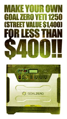 """Save yourself $1000 by building your own """"Goal Zero Yeti 1250"""" style battery bank for emergency backup power! You can have a battery bank that does everything a Goal Zero Yeti 1250 does for only a few hundred dollars!! Learn how!!! It's easy!! If you can plug in power cords, you can do this!!"""