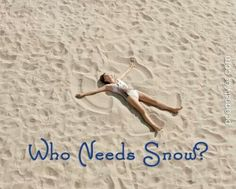 Who needs snow? We make sand angels in Myrtle Beach, South Carolina!