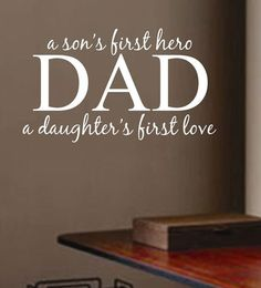 Vinyl Wall Lettering Quotes Dad Father Son Hero Daughter Love in Home & Garden, Home Decor & Accents, Wall Decor Happy Father Day Quotes, Father Daughter Quotes, Happy Fathers Day, Father Passed Away Quotes, Happy Quotes, I Love My Dad, Daughter Love, First Love, Dads
