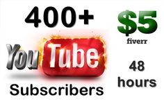prachya: give you 400 real human YouTube Subscribers within 48 hours for $5, on fiverr.com