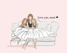 Mama and Daughter Art-Love You, Most with TWO Daughters-Art for Mothers-Inspirational Art for Women-Just Like You, TWO - Mom and Daughter Art Love You Most with TWO daughters Art - Mother Daughter Quotes, I Love My Daughter, Two Daughters, Sayings About Daughters, Beautiful Daughter Quotes, Love You Mom, Rose Hill Designs, My Children, Kids