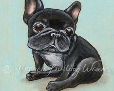 French Bulldog Bouledogue Francais Art Print from Original Painting Dasha Goux French Bulldog Art, French Bulldog Puppies, French Bulldogs, Emergency Vet, Cow Art, Losing A Dog, Training Your Dog, Little Dogs, Dog Care