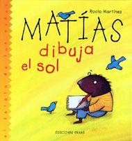 Matías dibuja el sol / Rocío Martínez.