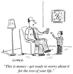 """size: Premium Giclee Print: """"This is money?get ready to worry about it for the rest of your life."""" - New Yorker Cartoon : New Yorker Cartoons, Funny Images, Funny Photos, Find Art, Framed Artwork, No Worries, Giclee Print, Sketches, Art Prints"""