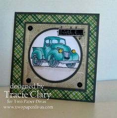 Truck stamp by - Two Paper Divas