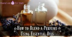 Blending your own perfume using essential oils can seem intimidating at first, but once you know the fundamentals you'll be able to create unique fragrances