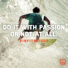 Do everything with excellence if  you want to see excellence in your life. Don't do anything half hazard.  You either do it with passion or not at all! This is THE POWER OF YOUR EXISTENCE.  P.S. For more info on our products visit: www.infitnitude.com #infitnitude #infitsquad #nutrition #active #healthy #fitness #fitfam #infit #great #enjoy #healthylife #start #goodday #active2014 #powerofexistence #life #exercise #move #supplements #challenge #change #passion