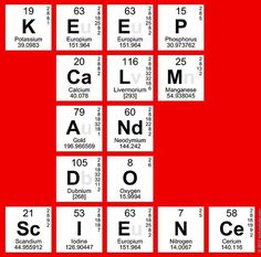 High School Science: Keep calm and do science!