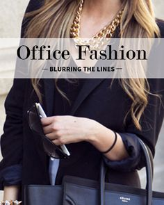 Office Fashion: Blurring the Lines // #levostyle