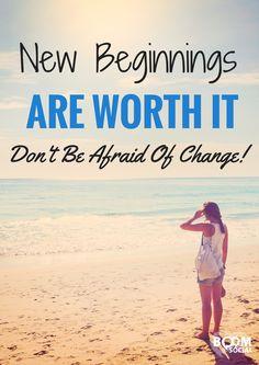 New beginnings are worth it!