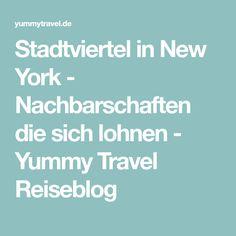 Stadtviertel in New York - Nachbarschaften die sich lohnen - Yummy Travel Reiseblog