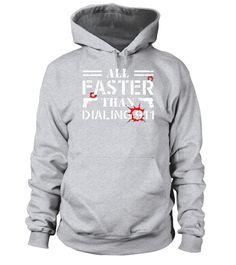 All Faster Than Dialing 911 - Funny Gun T-Shirt  #tshirts #tshirtdesign #tshirtteespring #tshirtprinting #tshirtfashion