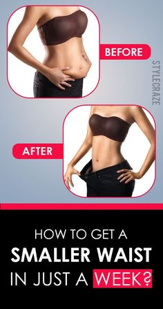 How To Get A Smaller Waist In Just A Week? – Home Exercises & Remedies