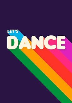 'Rainbow dance typography' Poster by ShowMeMars for dancers and all who love to dance. Bold, retro typography inspired by designs. Rainbow colors and dark background. Fun piece looks great on products. By showmemars Bold Typography, Bold Logo, Creative Typography, Vintage Typography, Typography Letters, Typography Poster, Typography Quotes, Poster Sport, Poster Cars