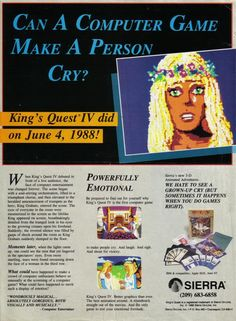 """Advertisement for """"King's Quest IV: The Perils of Rosella,"""" touting the emotional drama of this graphical adventure game released for PCs by Sierra in 1988"""