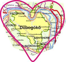 Dobogókő Heart Of Europe, Budapest Hungary, Pilgrimage, Map, Homeland, Forests, Places, Travelling, Pride