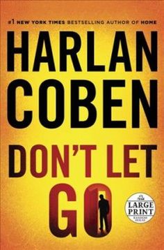 Don't let go / Harlan Coben.